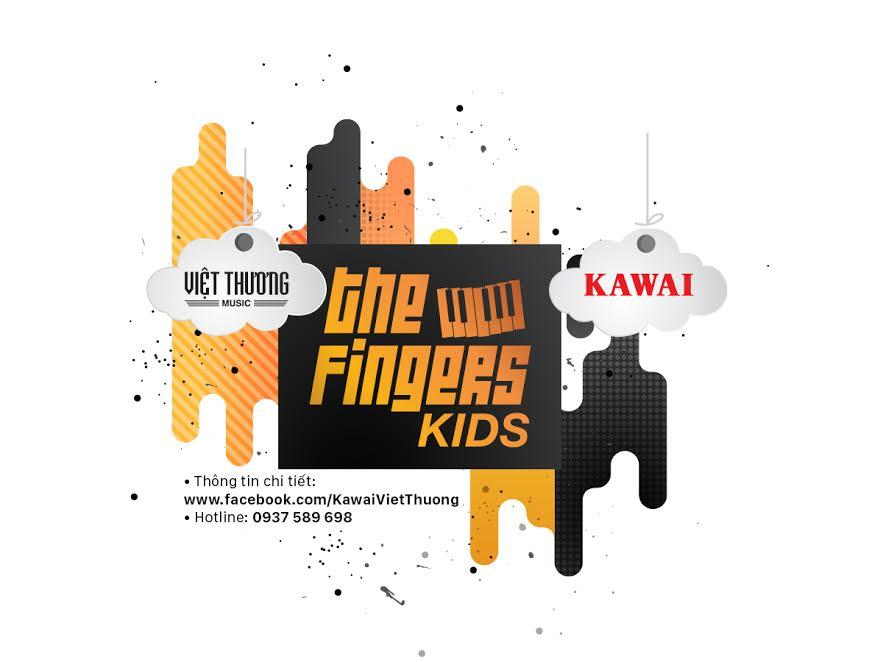 Kết thúc đăng ký the Fingers Kids – Hé lộ giám khảo thứ 3: Vũ Đặng Quốc Việt