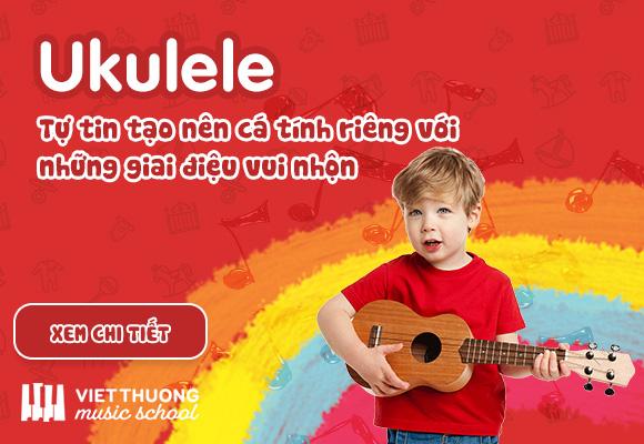 Khóa học đánh đàn Ukulele cùng Việt Thương Music School