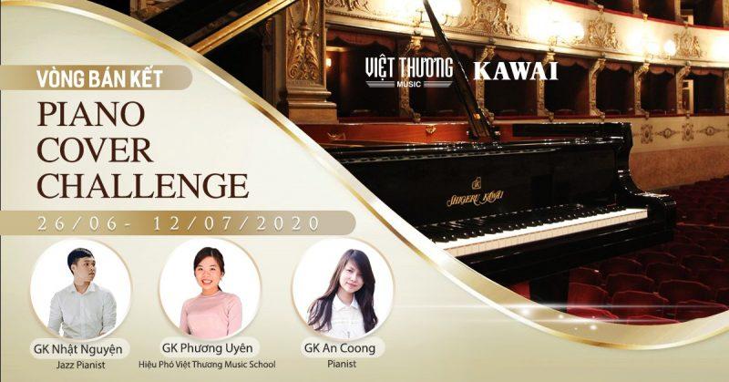 Thông báo thể lệ vòng thi bán kết cuộc thi Piano Cover 2020