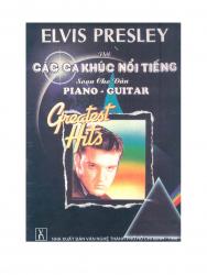 Chia sẻ: Elvis Presley với các ca khúc nổi tiếng soạn cho Piano và Guitar