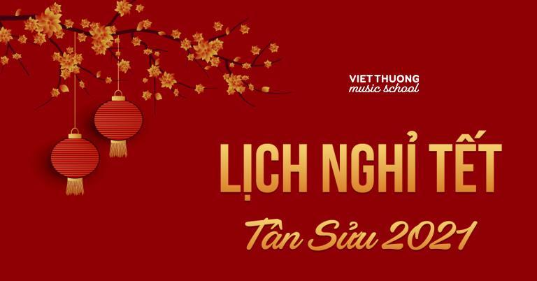 Trường âm nhạc Việt Thương thông báo nghỉ Tết Âm lịch 2021