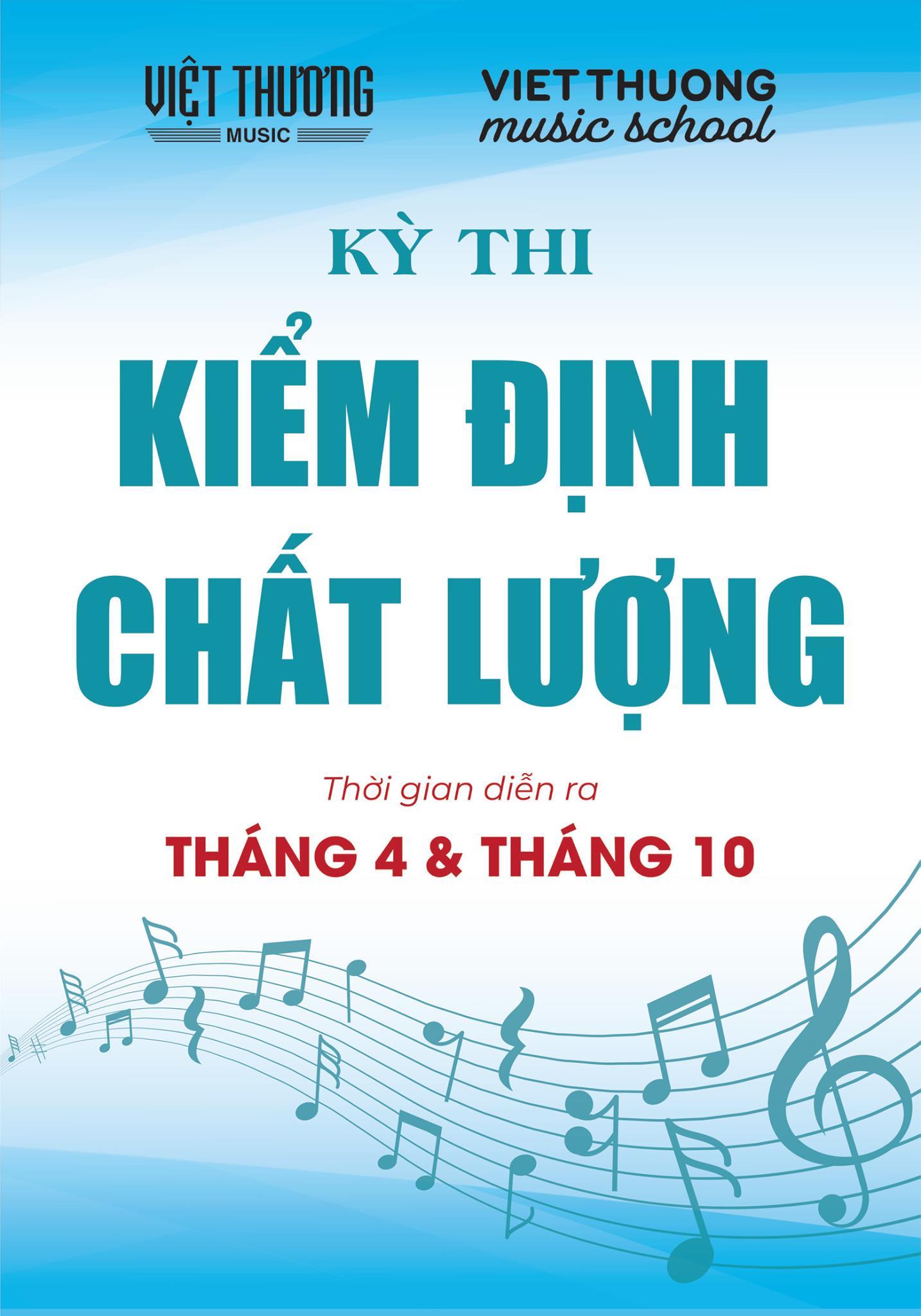 Kỳ thi kiểm định chất lượng T4/2021 tại Việt Thương Music School