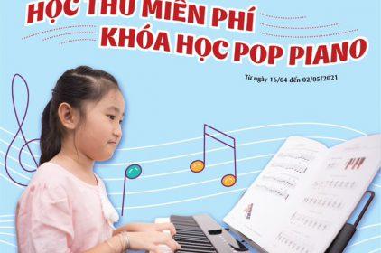 Ưu đãi học thử miễn phí – khóa học Pop piano
