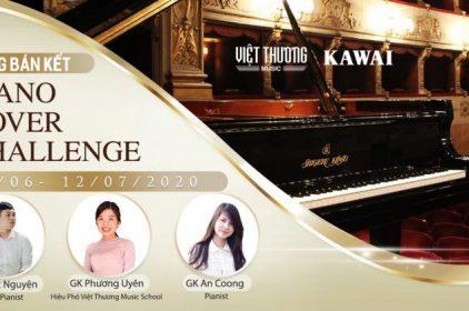 Thông báo thể lệ vòng thi bán kết cuộc thi Piano Cover Challenge 2020