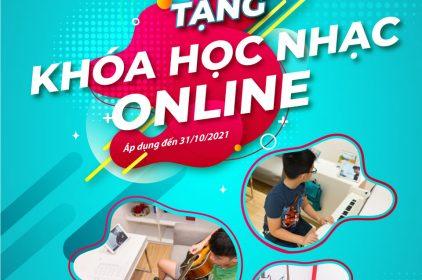 Chương trình ưu đãi Tặng Khóa Học Nhạc Online