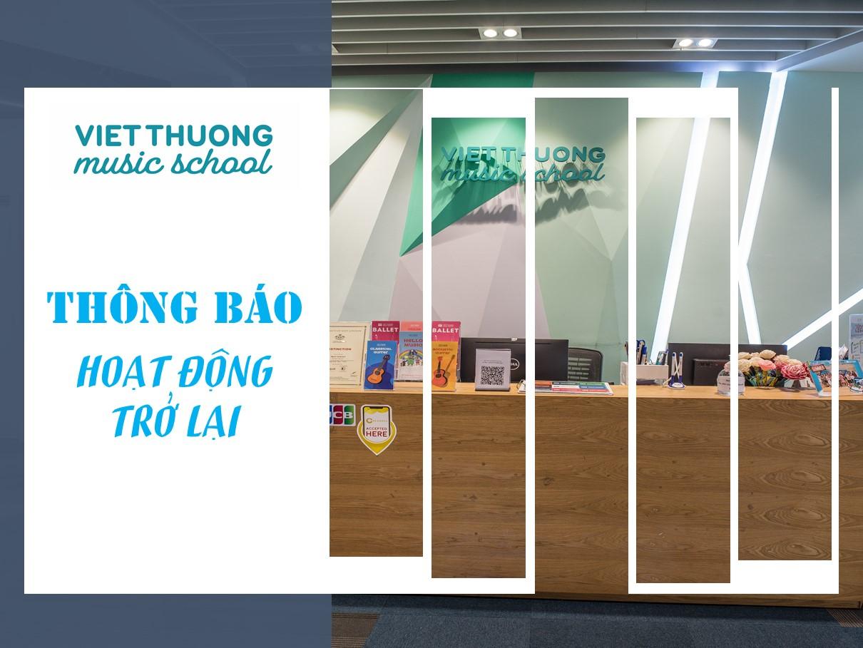 Việt Thương Music School chính thức hoạt động trở lại từ ngày 11/10/2021